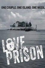 Love Prison: Season 1