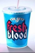 The Best Of Fresh Blood: Season 1