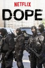 Dope: Season 1