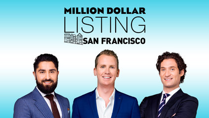Million Dollar Listing San Francisco: Season 1