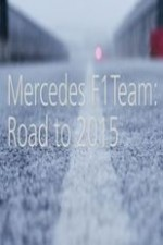Mercedes F1 Team: Road To 2015