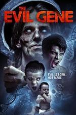 The Evil Gene