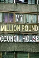 My Million Pound Council House: Season 1