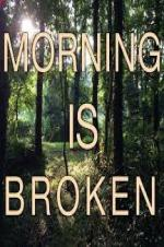 Morning Is Broken