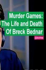 Murder Games: The Life And Death Of Breck Bednar