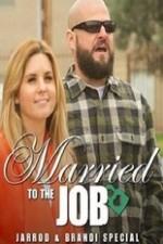 Brandi And Jarrod: Married To The Job: Season 1