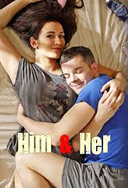 Him & Her: Season 3