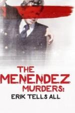 The Menendez Murders: Erik Tells All: Season 1