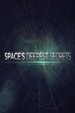 Space's Deepest Secrets: Season 1