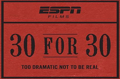 30 For 30: Season 1