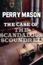 Perry Mason: The Case Of The Scandalous Scoundrel