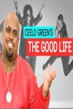 Ceelo Green's The Good Life: Season 1