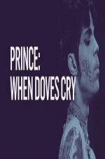 Prince: When Doves Cry