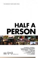 Half A Person