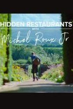 Hidden Restaurants With Michel Roux Jr: Season 1