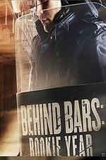 Behind Bars: Rookie Year: Season 1