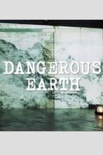 Dangerous Earth: Season 1
