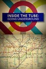 Inside The Tube: Going Underground: Season 1