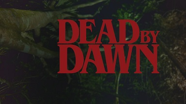 Dead By Dawn: Season 1