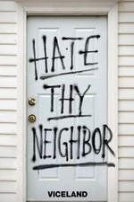 Hate Thy Neighbour: Season 2