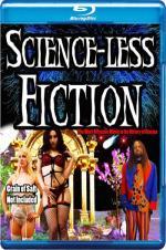 Scienceless Fiction
