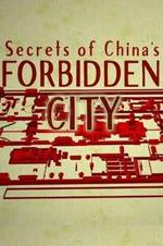 Secrets Of China's Forbidden City