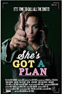 She's Got A Plan