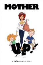 Mother Up!: Season 1