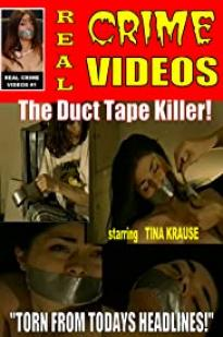 The Duct Tape Killer
