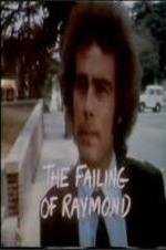 The Failing Of Raymond
