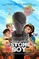 The Incredible Story Of Stone Boy