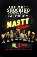The Nasty Show Hosted By Artie Lange