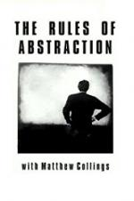 The Rules Of Abstraction With Matthew Collings