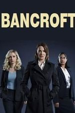 Bancroft: Season 1