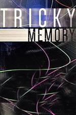 Tricky Memory