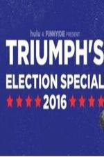 Triumph's Election Special 2016