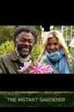 The Instant Gardener: Season 1