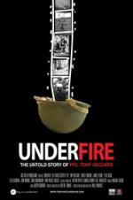 Underfire: The Untold Story Of Pfc. Tony Vaccaro
