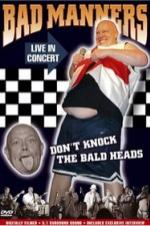 Bad Manners: Don't Knock The Bald Heads