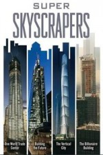 Super Skyscrapers: Season 1