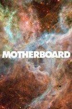 Motherboard: Season 1