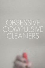 Obsessive Compulsive Cleaners: Season 5