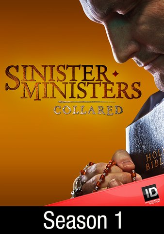 Sinister Ministers: Collared: Season 1