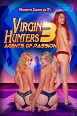 Virgin Hunters 3: Agents Of Passion