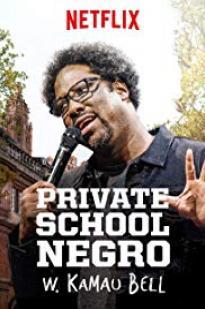 W. Kamau Bell: Private School