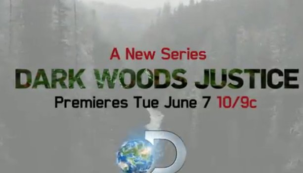 Dark Woods Justice: Season 1