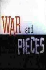 War And Pieces