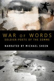 War Of Words: Soldier-poets Of The Somme