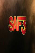 Saf3: Season 1