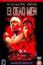 13 Dead Men